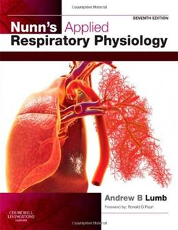 Nunns Applied Respiratory Physiology, by Lumb, 7th Edition 9780702029967
