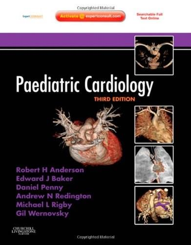Paediatric Cardiology, by Anderson, 3rd Edition 3 PKG 9780702030642
