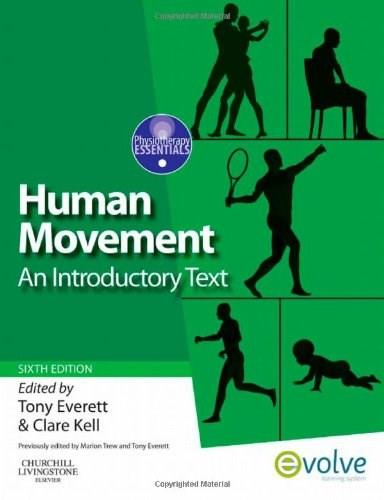 Human Movement: An Introductory Text, by Everett, 6th Edition 9780702031342