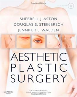 Aesthetic Plastic Surgery: Expert Consult: Online and Print, by Aston BK w/DVD 9780702031687