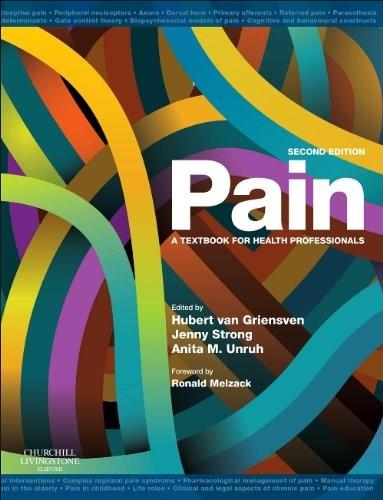 Pain: A Textbook for Health Professionals, by Stong, 2nd Edition 9780702034787