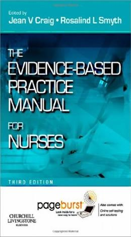 Evidence Based Practice Manual for Nurses, by Craig, 3rd Edition 3 PKG 9780702041938