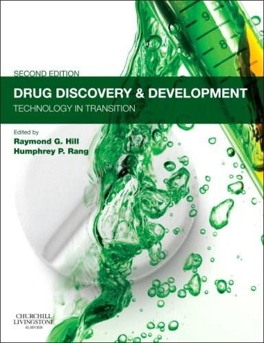 Drug Discovery and Development: Technology in Transition, by Hill, 2nd Edition 9780702042997