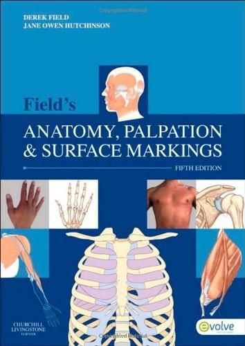 Fields Anatomy, Palpation and Surface Markings, by Fields, 5th Edition 9780702043550