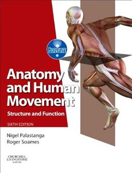 Anatomy and Human Movement: Structure and Function, by Palastanga, 6th Edition 9780702053085