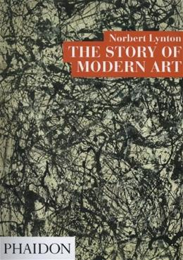 The Story of Modern Art 2nd 9780714824222