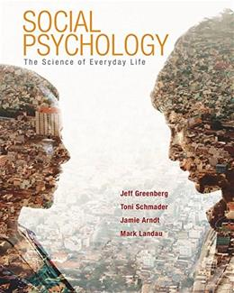 Social Psychology: The Science of Everyday Life First Edit 9780716704225