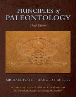 Principles of Paleontology, by Foote, 3rd Edition 9780716706137
