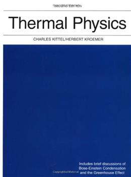 Thermal Physics (2nd Edition) 9780716710882