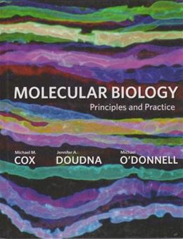 Molecular Biology: Principles and Practice, by Cox 9780716779988