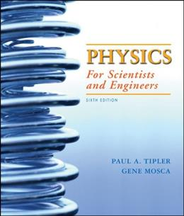 Physics for Scientists and Engineers, 6th Edition 9780716789642