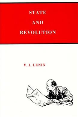 State and Revolution, by Lenin 9780717801961