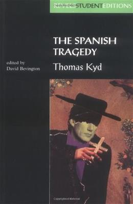 Spanish Tragedy, by Kyd 9780719043444