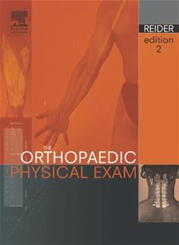 Orthopaedic Physical Exam, by Reider, 2nd Edition 9780721602646