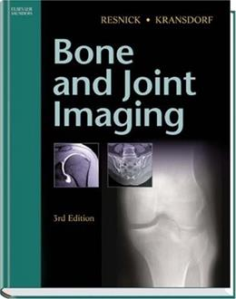 Bone and Joint Imaging, by Resnick, 3rd Edition 9780721602707
