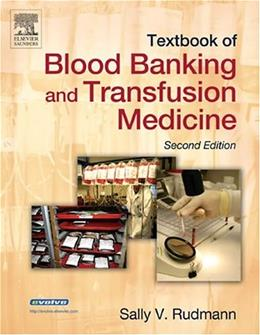 Textbook Of Blood Banking And Transfusion Medicine, by Rudmann, 2nd Edition 9780721603841
