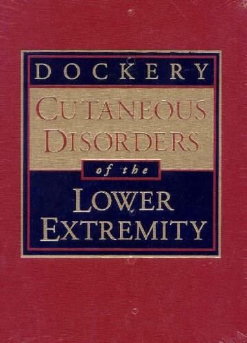 Cutaneous Lesions of the Lower Extremity, by Dockery 9780721650340