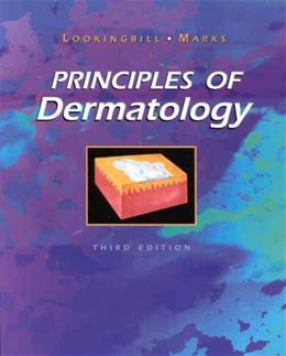 Principles of Dermatology, by Lookingbil, 3rd Edition 9780721679716