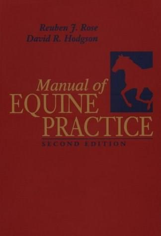 Manual of Equine Practice, by Rose, 2nd Edition 9780721686653
