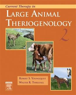Current Therapy in Large Animal Theriogenology, by Youngquist, 2nd Edition 9780721693231