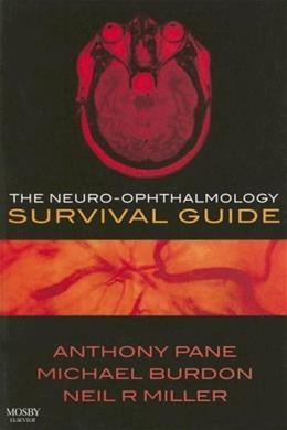 Neuro-Ophthalmology Survival Guide, by Pane 9780723434054