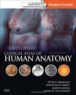 McMinn and Abrahams Clinical Atlas of Human Anatomy, by Abrahams, 7th Edition 7 PKG 9780723436973