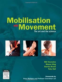 Mobilisation with Movement: The Art and the Science, by Vicenzino BK w/DVD 9780729538954