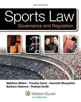 Sports Law: Governance and Regulation (Aspen College) 9780735508644
