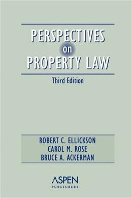Perspectives on Property Law,  Third Edition (Perspectives on Law Reader Series) 3 9780735528741