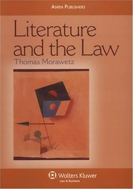 Literature and the Law, by Morawetz 9780735562806