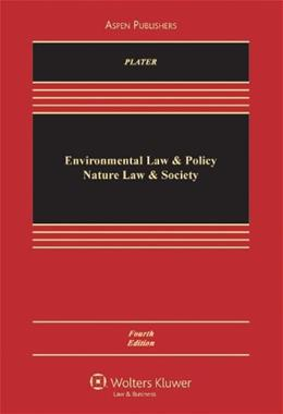 Environmental Law & Policy: Nature Law & Society 4 9780735577701