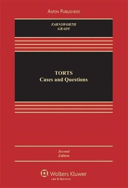 Torts: Cases and Questions, Second Edition (Aspen Casebook) 2 9780735582941