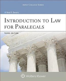Introduction to Law for Paralegals, by Bevans, 3rd Edition 9780735587632