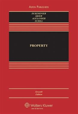 Property, by Dukeminier, 7th Edition 9780735588998