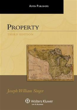 Property, by Singer, 3rd Edition 9780735589353