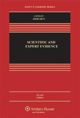 Scientific and Expert Evidence, by Conley, 2nd Edition 9780735594463