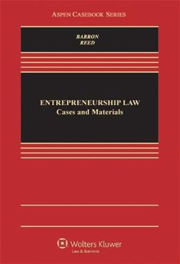 Entrepreneurship Law: Cases and Materials, by Reed 9780735594814