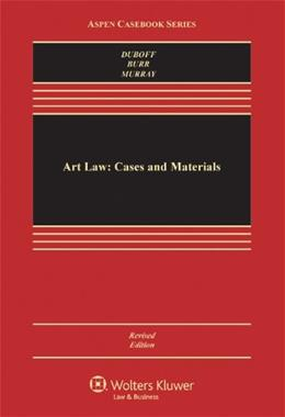 Art Law: Cases and Materials, by Murray, 2nd Edition 9780735596580