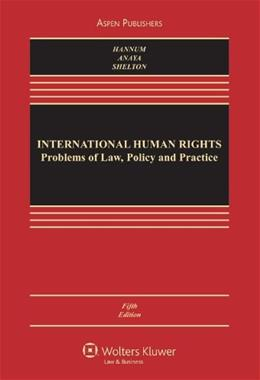 International Human Rights, by Hannum, 5th Edition 9780735598140