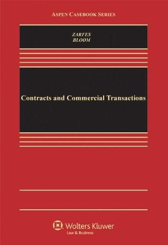 Contracts and Commercial Transactions, by Zarfes 9780735598195