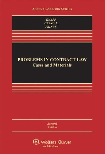 Problems in Contract Law: Cases and Materials, Seventh Edition (Aspen Casebook Series) 7 9780735598225