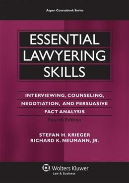Essential Lawyering Skills, by Krieger, 4th Edition 4 PKG 9780735599963