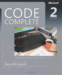 Code Complete: A Practical Handbook of Software Construction, Second Edition 2 9780735619678