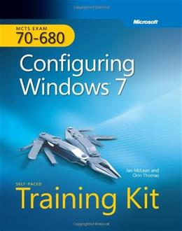 MCTS Self Paced Training Kit Exam 70-680: Configuring Windows 7, by McLean PKG 9780735627086