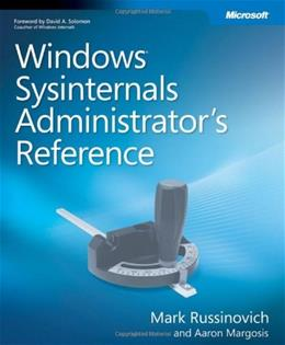 Windows Sysinternals Administrators Reference, by Russinovich 9780735656727
