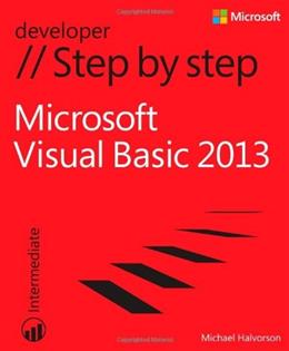 Microsoft Visual Basic 2013: Step by Step, by Halvorson 9780735667044