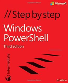Windows PowerShell Step by Step, by Wilson, 3rd Edition 9780735675117