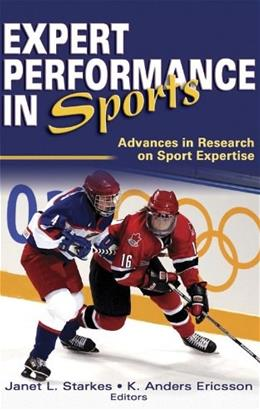 Expert Performance in Sports: Advances in Research on Sport Expertise, by Starkes 9780736041522