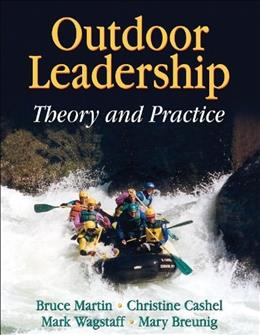 Outdoor Leadership: Theory and Practice, by Martin 9780736057318