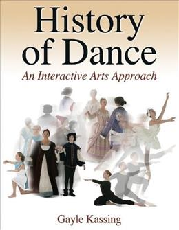 History of Dance: An Interactive Arts Approach 1 9780736060356